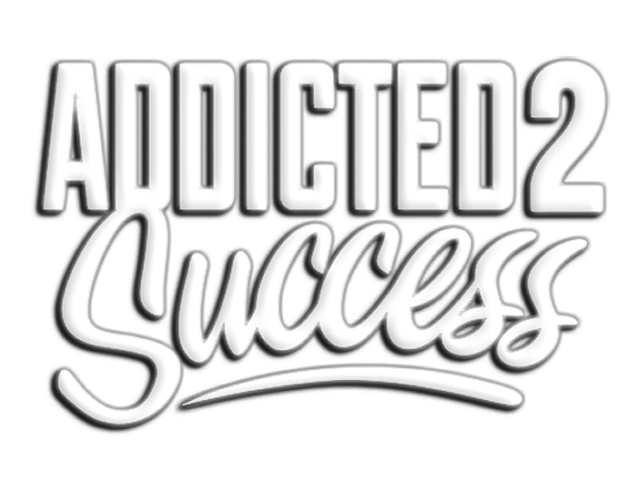addicted2success, addictedtosuccess