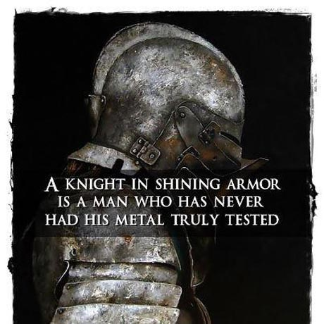 knight shiny armor picture quote