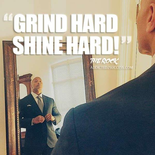 Dwayne-Johnson---Grind-Hard-Shine-Hard-Quote